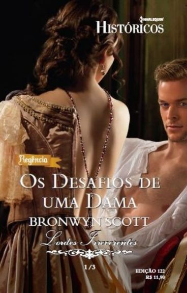 Os Desafios de uma Dama - Série Lordes Libertinos - Livro 01 - Bronwyn Scott