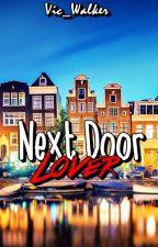 Next Door Lover by Vic_Walker