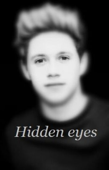 Hidden eyes (Ziall)