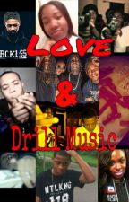 Love & Drill Music: A Chicago Story by NoLimitDeidree