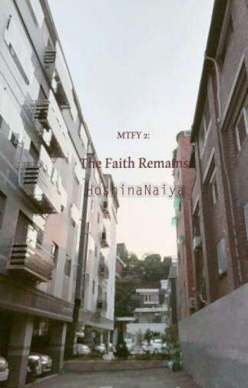 MTFY 2: The Faith Remains
