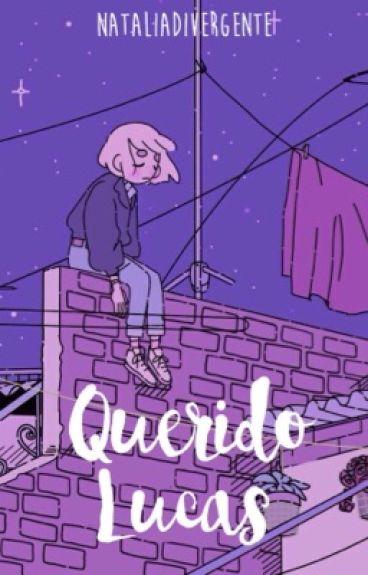 Querido Lucas; 01