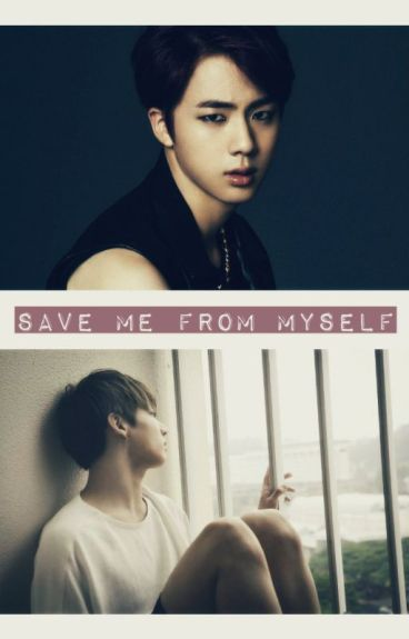 ༼Save me from myself ↛ Jinkook ↚ «Adaptación»
