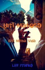 """Um Mafioso Em Minha Vida """" Livro 1"""" by LayzFranko"""