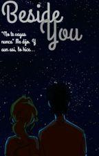 Beside You (Book2) by -Yeye-