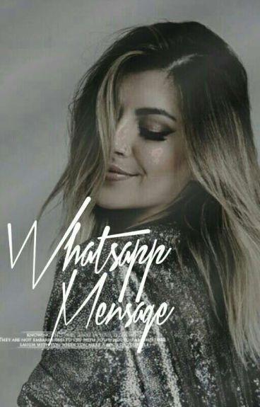 WhatsApp Mensage 2 {H.S}