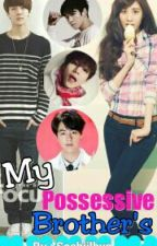My Possesive Brothers by SoshiiLhyn