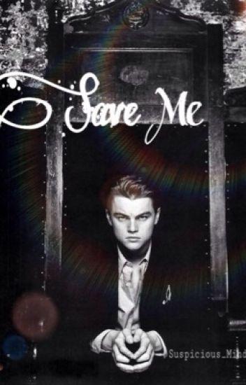 Save Me (boyxboy) {Book 2}