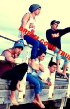 Dream come true (Beau Brooks fanfiction) by BeauritoBabe