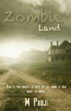 Zombie Land by MPauji