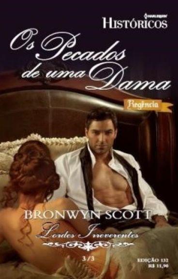 Os pecados de uma Dama - Série Lordes Libertinos - Livro 04 - Bronwyn Scott