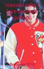 Reasons why We miss MICHAEL JACKSON by Michaelslittlegurl