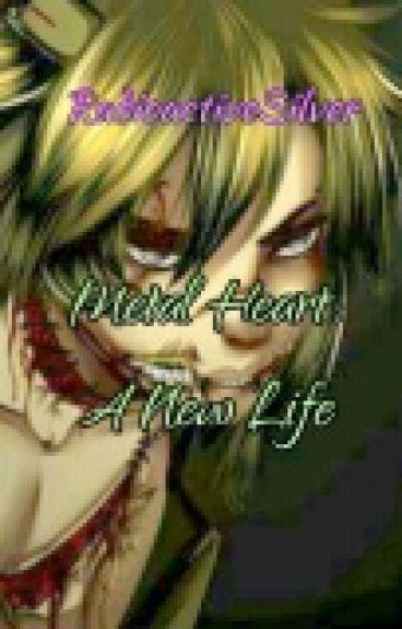 Metal Heart: A New Life. (Tercera Temporada)