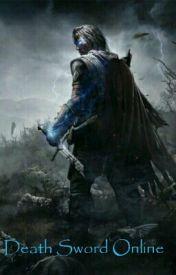 Death Sword Online by DragoStein