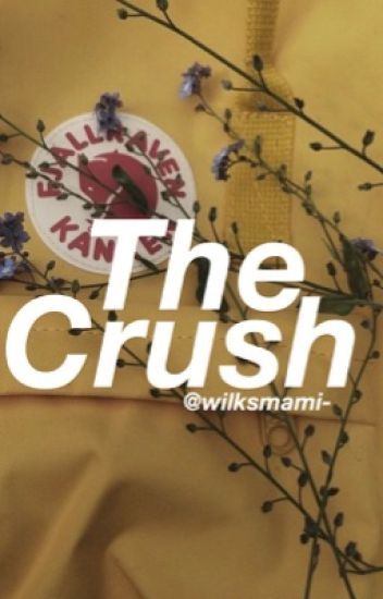 The Crush ~ j.b