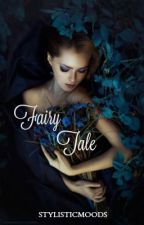 Fairy Tale [h.s.] HIATUS by StylisticMoods