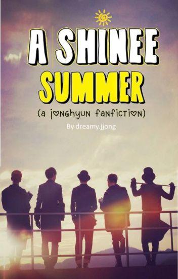 A Shinee Summer [a Jonghyun fanfic]