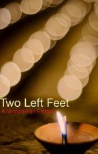 Two left feet by thiswriterisdead