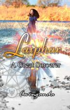 Laiphar: A Great Sorcerer by Awenganda