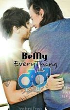 Be My Everything [Larry] by Zahra_free