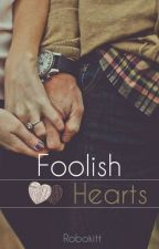 Foolish Hearts (Student/Teacher) by Robokitt