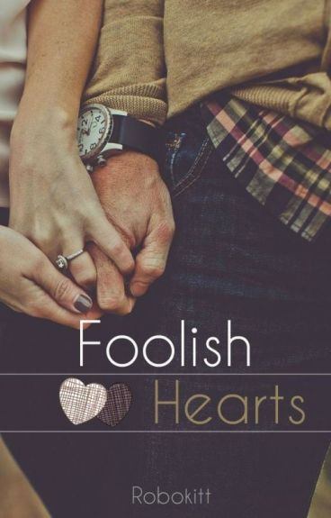 Foolish Hearts (Student/Teacher)