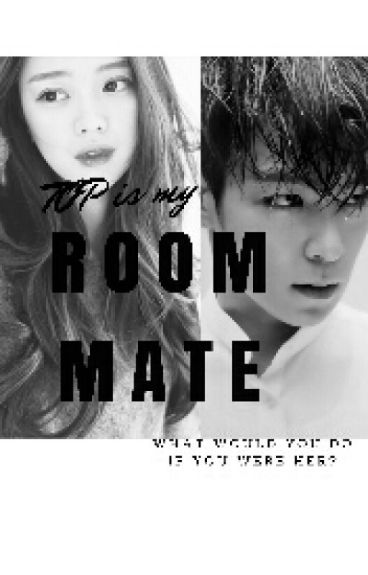 T.O.P is my ROOMMATE!?