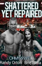 Shattered yet Repaired by _OhMyWWE