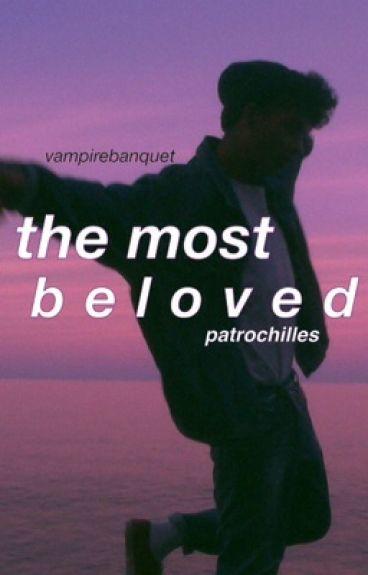 the most beloved   patrochilles au   boyxboy