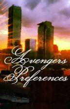 Avengers Preferences by idonotcare67