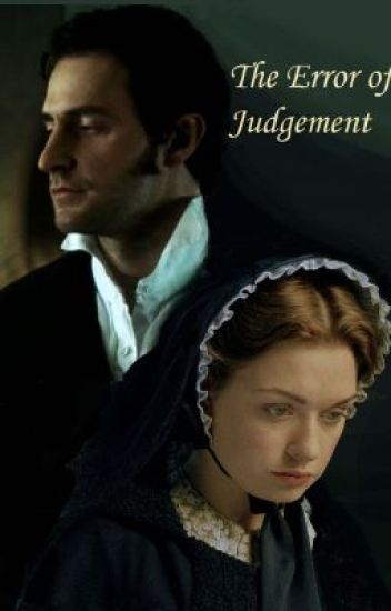 The Error of Judgement (North and South Fanfic)