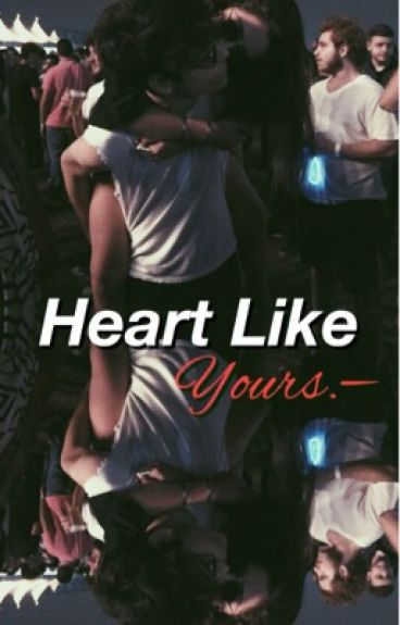 Heart Like Yours