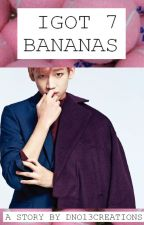 GOT7 SMUT COLLECTION: I GOT7 BANANAS by ExplicitPandaPH
