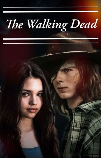 The Walking Dead(Carl Grimes y tu)