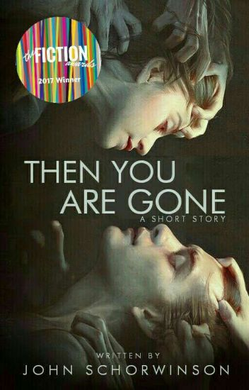 Then You Are Gone