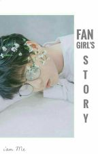 Fangirl's Story by CoolEclipse18
