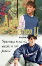 Amor Prohibido II by LeeYukii