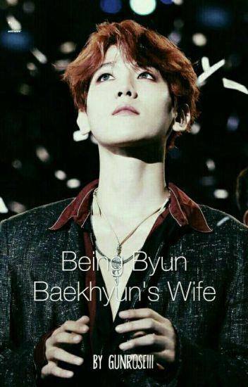 Being Byun Baekhyun's Wife