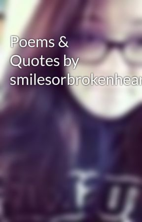 Poems & Quotes by smilesorbrokenhearts - save these tears