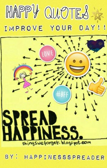 Happy Quotes Enjoy Life And Be Happy Wattpad