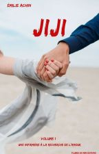 JIJI ( En Cours D'édition ! ) by plumedemimi