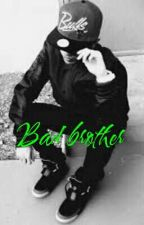 Bad brother by Belieber125140