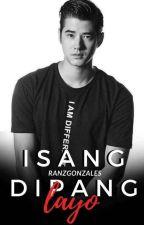 Isang Dipang Layo by ranzgonzales