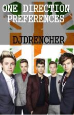 One Direction Preferances! by DjDrencher
