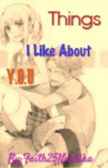 Things I like about you (Nalu fanfic)