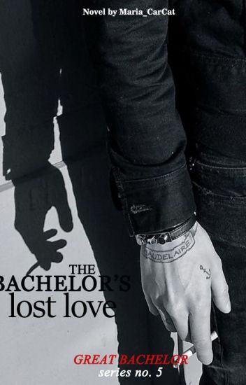The Bachelor's Lost Love (Great Bachelor Series #5)