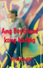 Ang Boyfriend kong bading by Kimchiii17