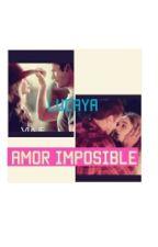 lucaya ❤ un  amor imposible «Terminada» by -sabad-