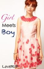 Girl meets Boy. by LoveRIP