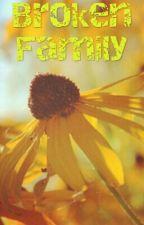 BROKEN FAMILY by AndreOblina